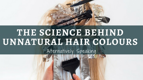 The Science Behind Unnatural Hair Colours