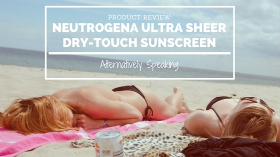 Product Review: Neutrogena Ultra Sheer Dry-Touch Sunscreen