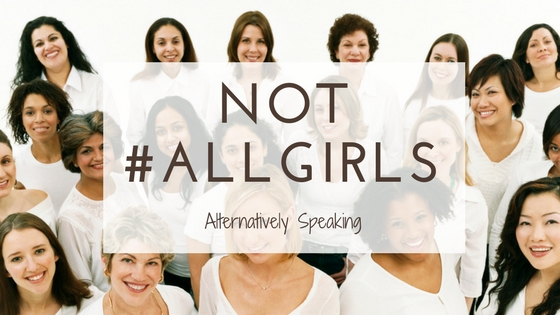 Not #ALLGIRLS