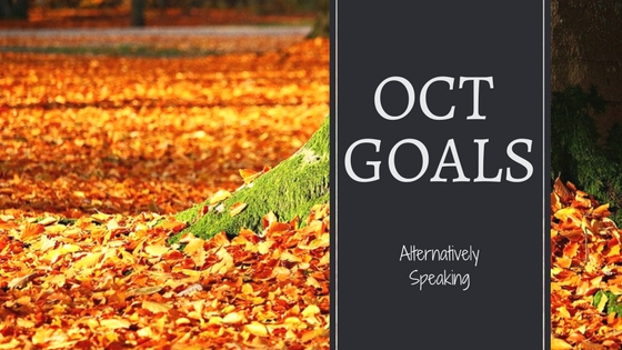 goals, october, october goals, blogger goals, goal setting