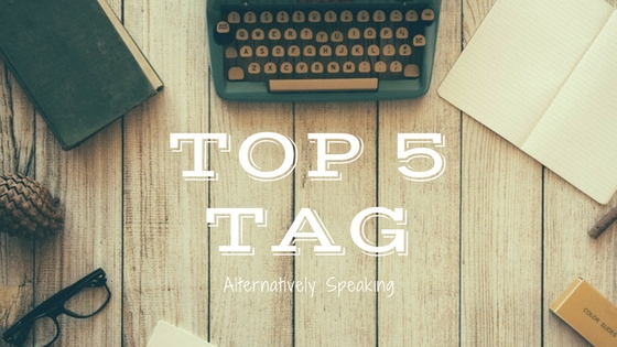 top 5 tag, blogger, blogging, blogger tag