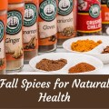 Fall Spices For Natural Health