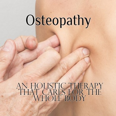 Osteopathy – An Holistic Therapy