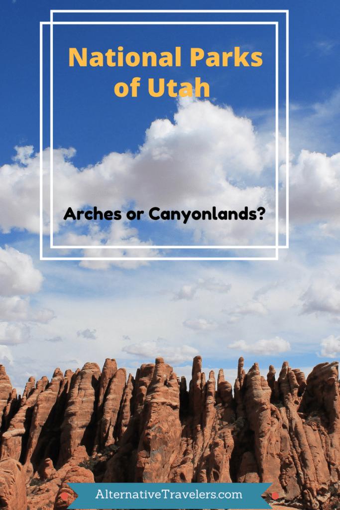 arches or canyonlands? AlternativeTravelers.com
