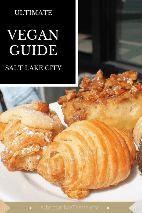 ultimate vegan guide salt lake city alternative travelers
