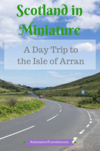 Scotland Travel: A Day Trip to Isle of Arran