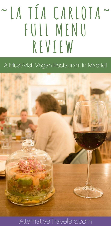 Full menu review of La Tia Carlota, a vegan gastrobar and must-try vegan restaurant in Madrid! This family-owed restaurant serves internationally inspired dishes like vegan arrancini, chile tartar, and dulce de leche desserts. #VeganTravel #Vegan #Madrid #Spain