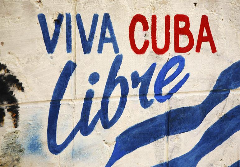Viva Cuba Libre sign which means long live free Cuba