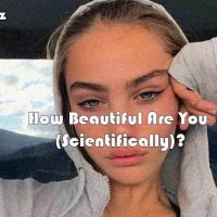 How Beautiful Are You (Scientifically)?