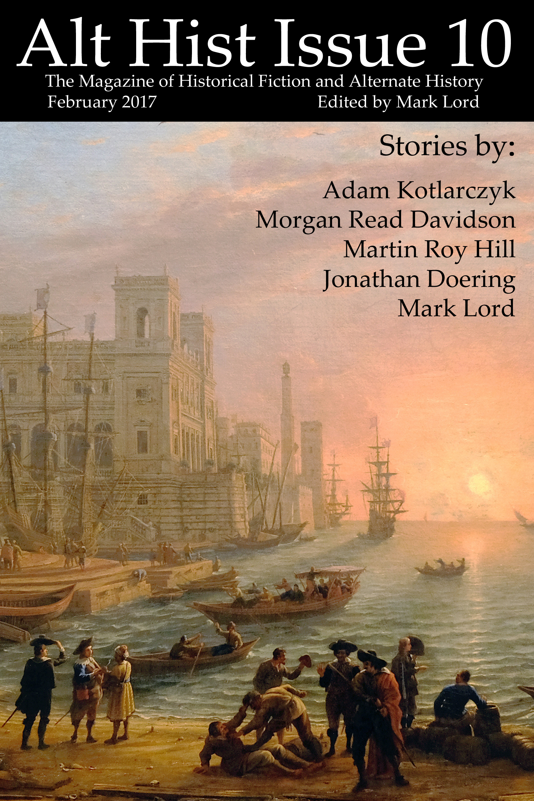 Alt Hist Issue 10 - the Latest Issue of Alt Hist