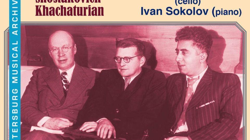 Cello Sonatas: Prokofiev / Shostakovich / Khachaturian