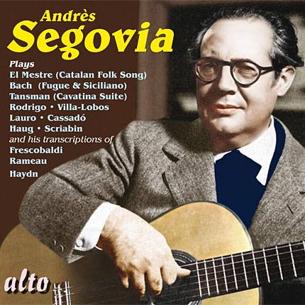 Segovia Plays Bach, Haydn and more