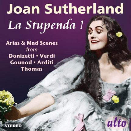 Joan Sutherland - La Stupenda