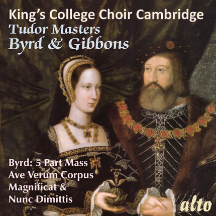 Byrd: Mass for 5 Voices/ Ave Verum Corpus etc/  Gibbons: Verse Anthems