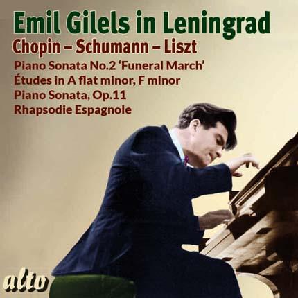 Emil Gilels in Leningrad Chopin - Schumann - Liszt