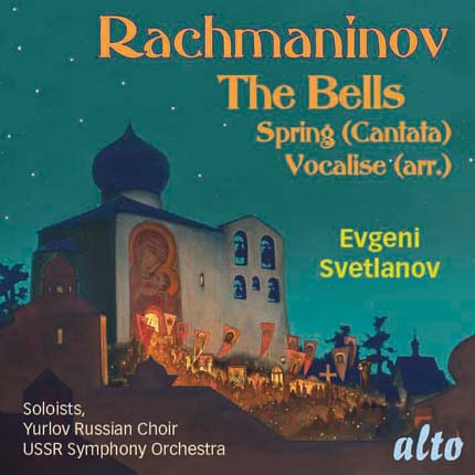 "RACHMANINOV ""THE BELLS"" (Op. 35) CANTATA: ""SPRING"" (Op. 20) & SONG: ""VOCALISE"" (Opus 34, No.14)"