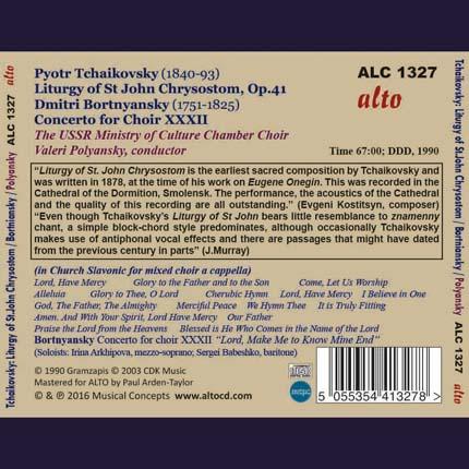 Pyotr Tchaikovsky  Liturgy of St John Chrysostom  Op.41 Dmitri Bortnyansky: Concerto for Choir XXXII