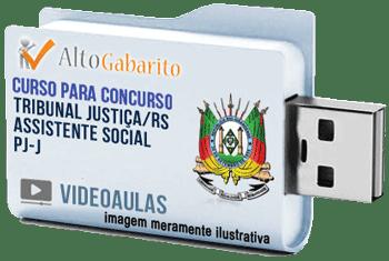 Curso Concurso Tribunal Justiça – RS – Assistente Social – PJ-J – Videoaulas Pendrive