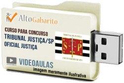 Curso Concurso Tribunal Justiça – SP – Oficial de Justiça – Videoaulas Pendrive