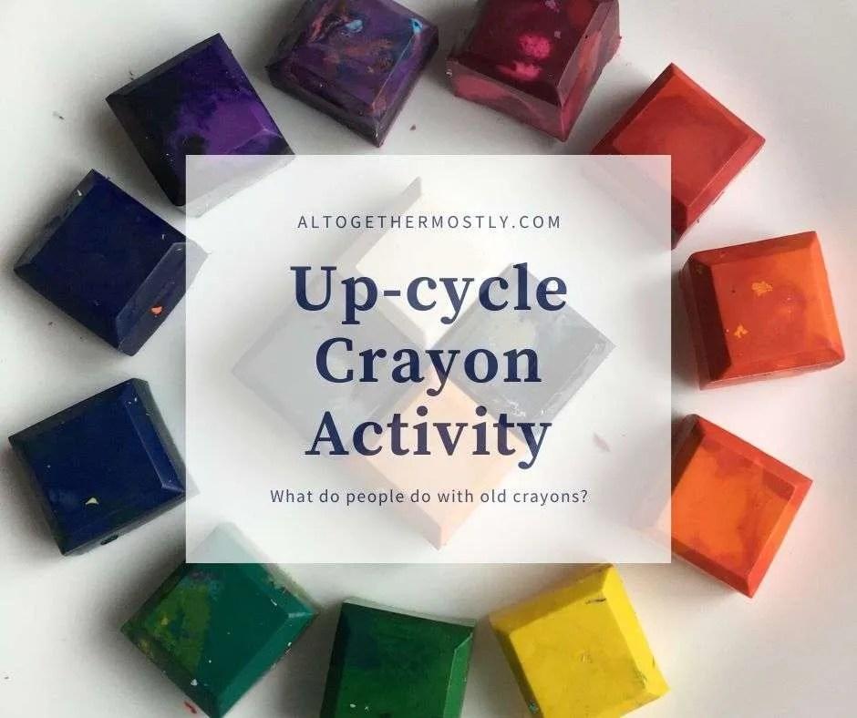 Up-cycle crayon activity