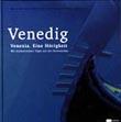 Ferdinand Neumüller, Bertram Karl Steiner: Venexia. Eine Hörigkeit