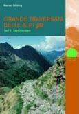 Werner Bätzing: Grande Traversata Delle Alpi (GTA) Teil1, der Norden