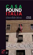 Heiko Koch: Casa Pound Italia: Mussolinis Erben