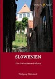 Wolfgang Dähnhard: Slowenien Ein Wein-Reise-Führer