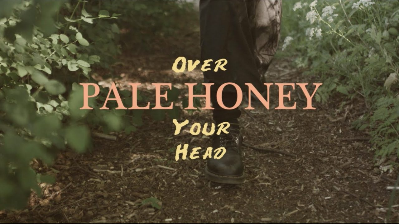 Pale Honey – Over Your Head