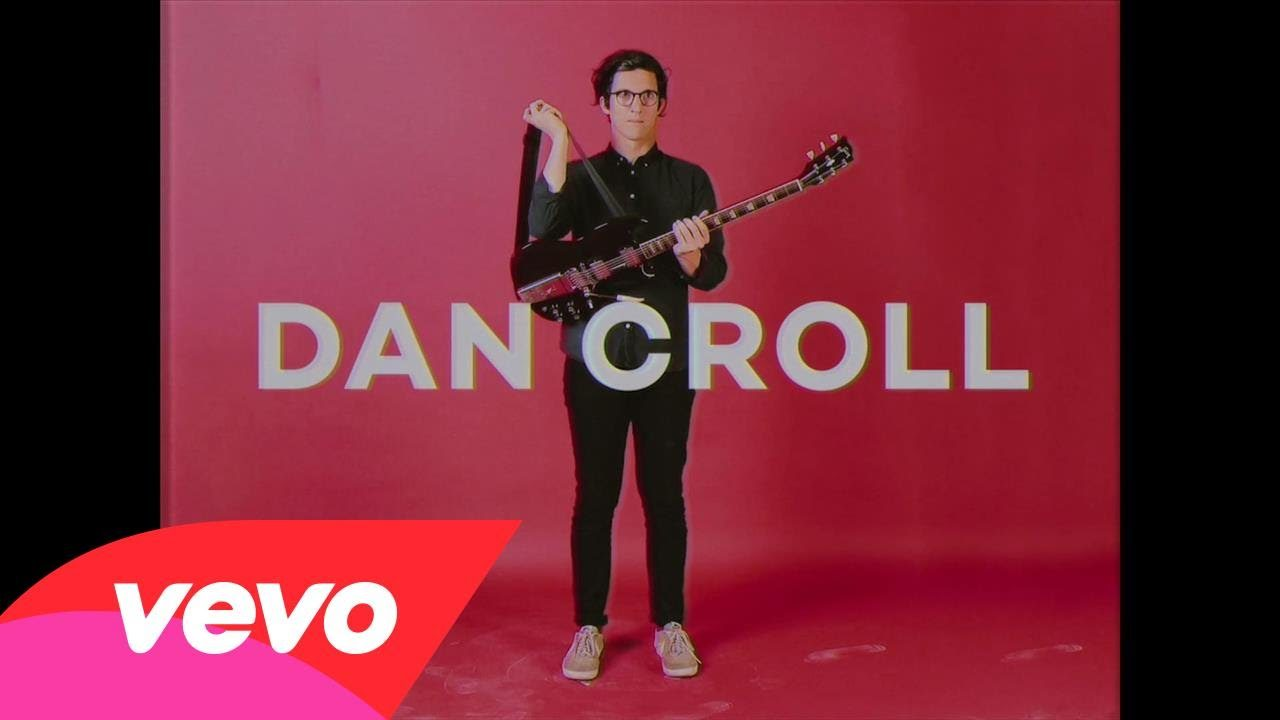 Dan Croll – One of Us