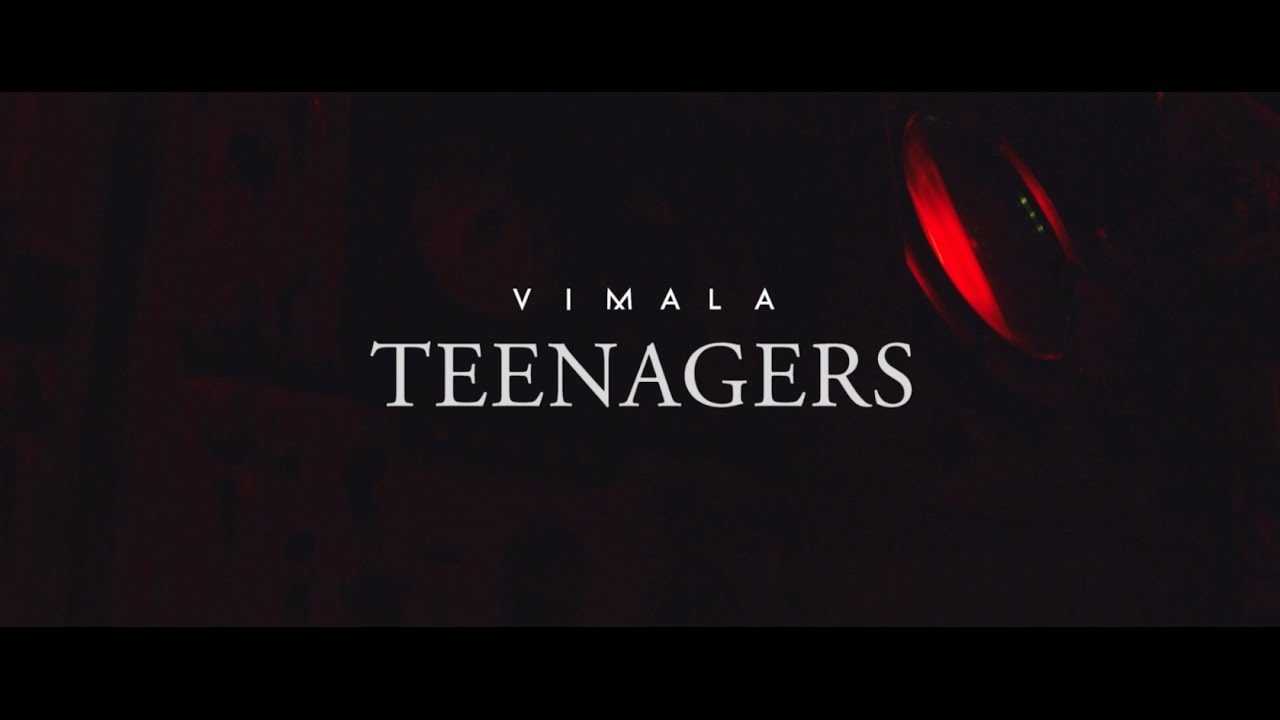 Vimala – Teenagers