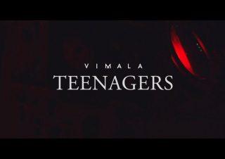 Vimala – Teenagers
