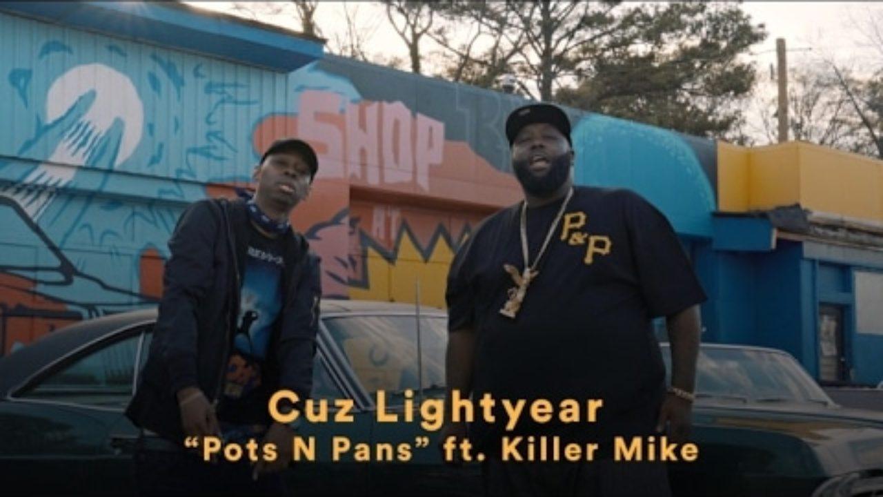 Cuz Lightyear – Pots N Pans feat. Killer Mike