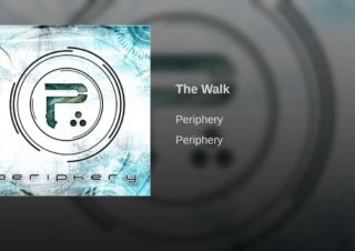 Periphery – The Walk