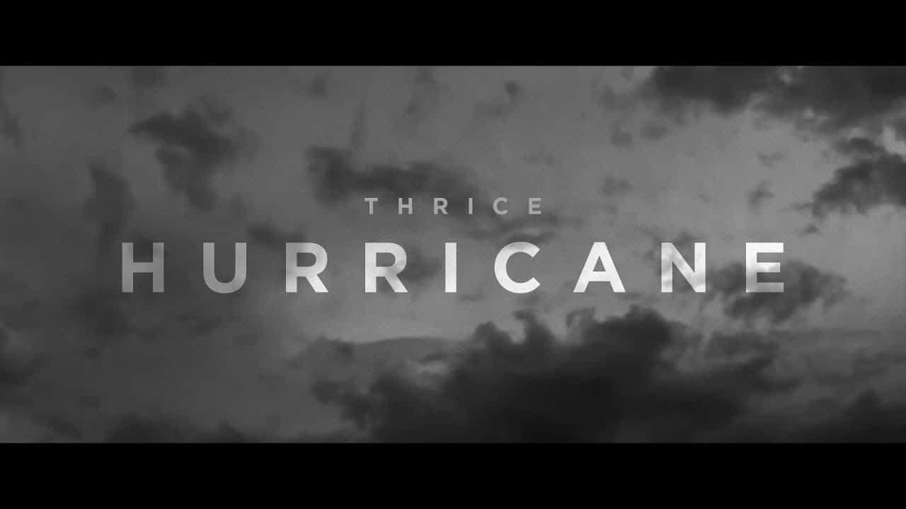 Thrice – Hurricane