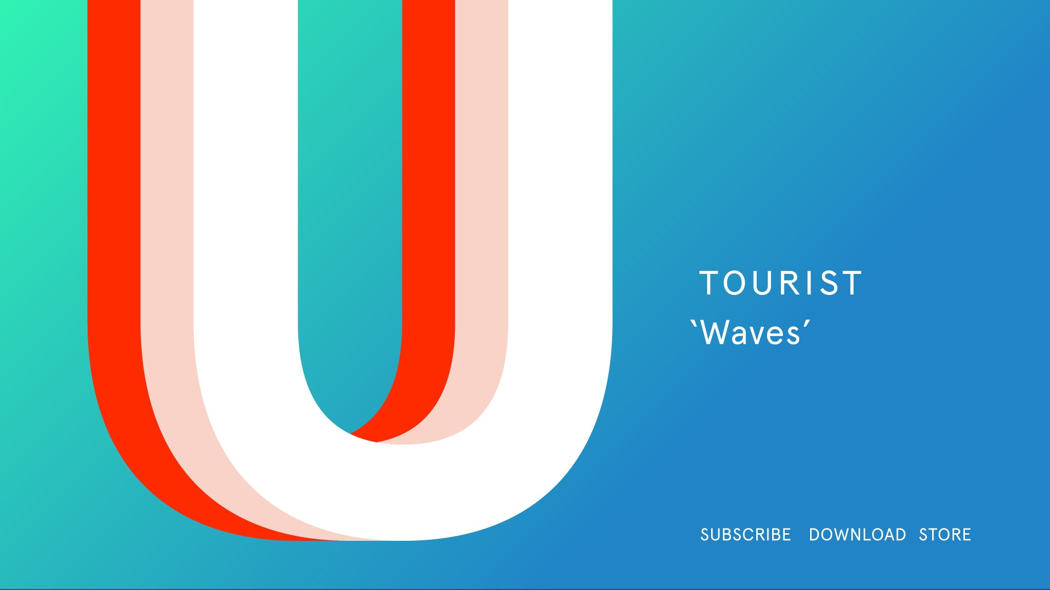 Tourist – Waves