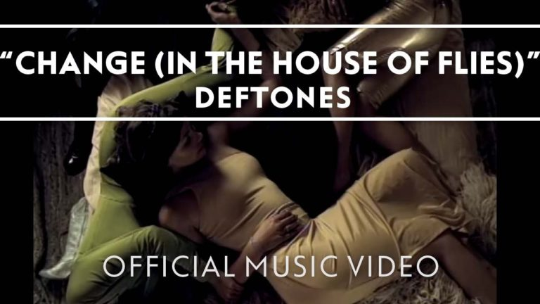 Deftones – Change (In The House Of Flies)