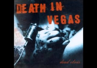 Death in Vegas – Dirt