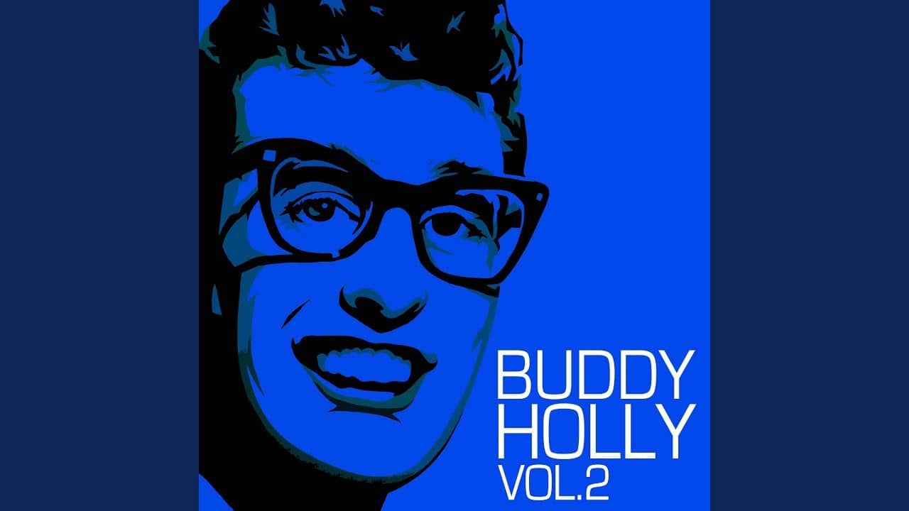 Buddy Holly – True Love Ways