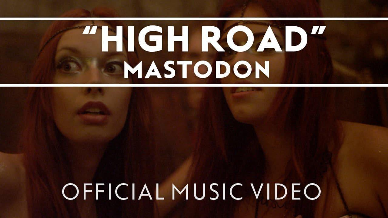 Mastodon – High Road