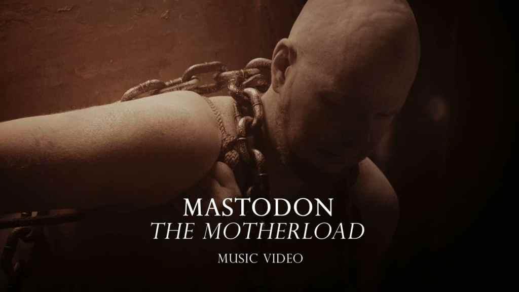 Mastodon – The Motherload