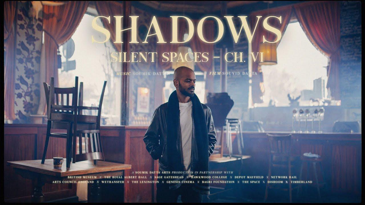 Silent Spaces – Shadows (Episode 6/6)
