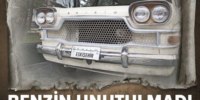 Benzin unutulmadı! Devrim arabaları hakkında bilmedikleriniz…