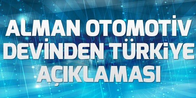 Alman otomotiv devinden Türkiye açıklaması.