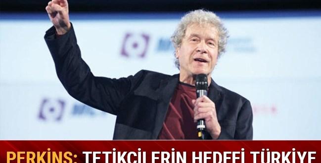 ABD'li Ekonomist Perkins: Finansal tetikçilerin hedefi Türkiye