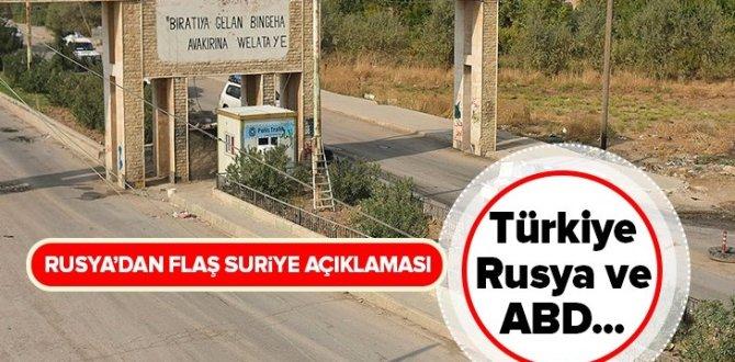 Rusya'dan flaş Suriye açıklaması: Türkiye, ABD ve Rusya… .
