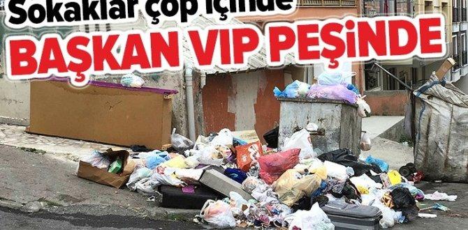 CHP'li Maltepe Belediyesi'nde sokaklar çöp içinde Başkan Ali Kılıç, VIP araç peşinde .