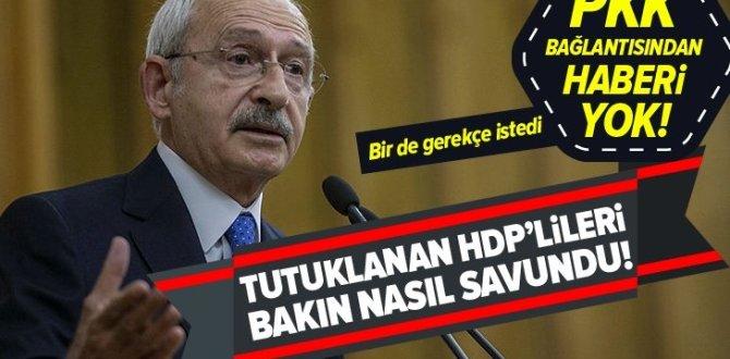 Kemal Kılıçdaroğlu PKK'dan tutuklanan HDP'lileri bakın nasıl savundu! .