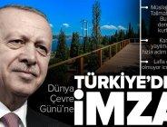 Son dakika: Başkan Erdoğan'dan 5 Haziran Dünya Çevre Günü Toplu Açılış Töreni'nde önemli açıklamalar