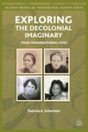 Exploring the Decolonial Imaginary: Four Transnational Lives cover